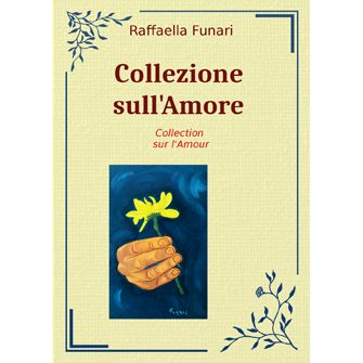 Collection sur l'amour - Raffaella Funari {JPEG}