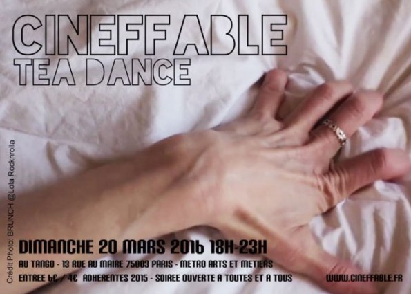 Le 20 mars, Cineffable organise son {{Tea Dance}} au {{Tango}}, la Boîte à Frissons ! {JPEG}